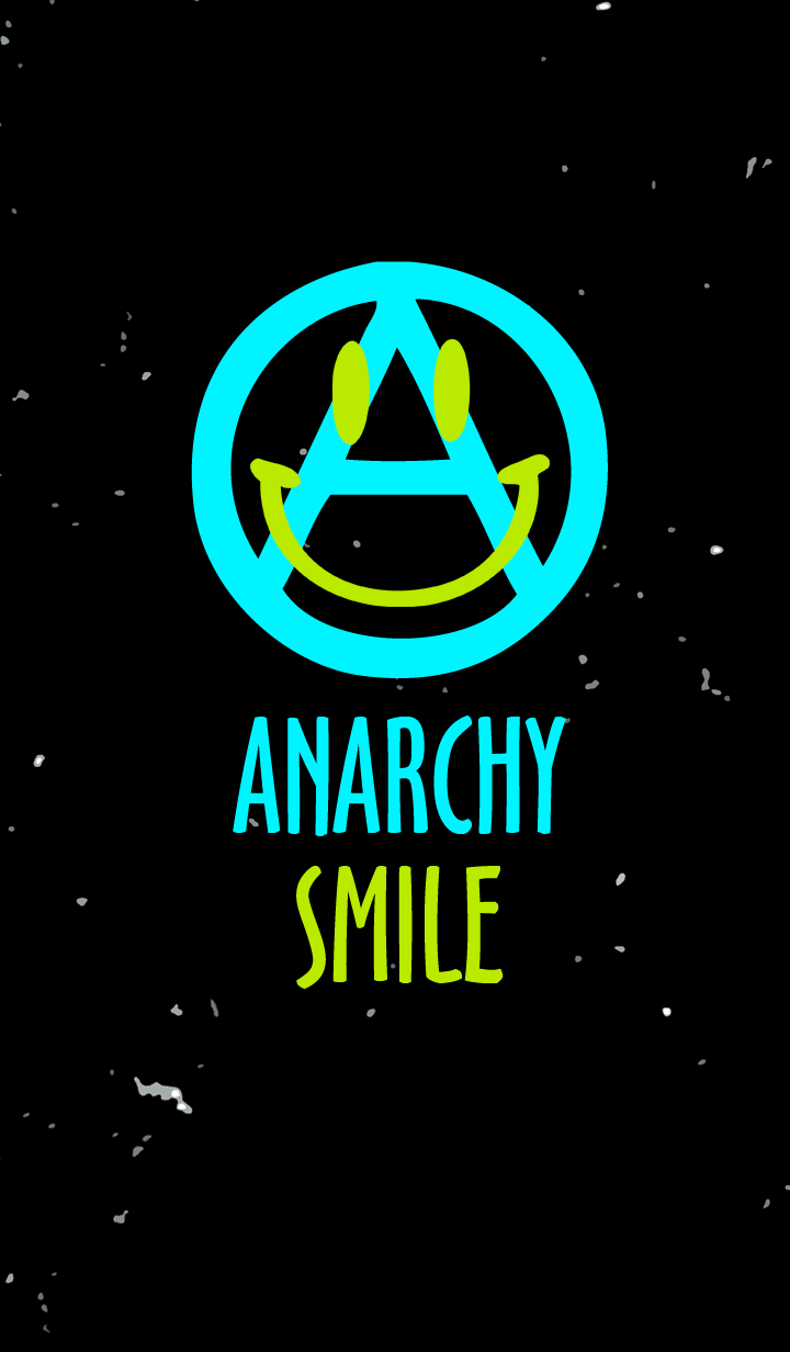 ANARCHY SMILE 005