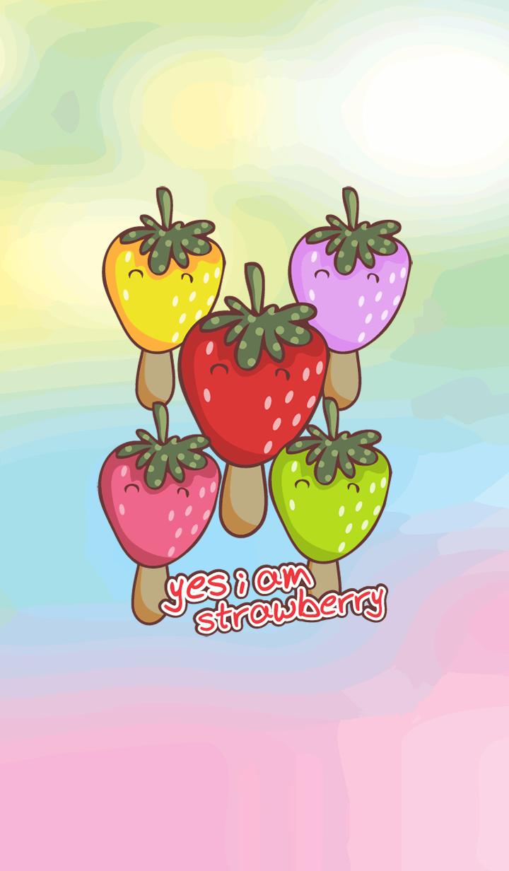 yes i am strawberry