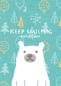 Keep Smiling -Animal Forest- for World
