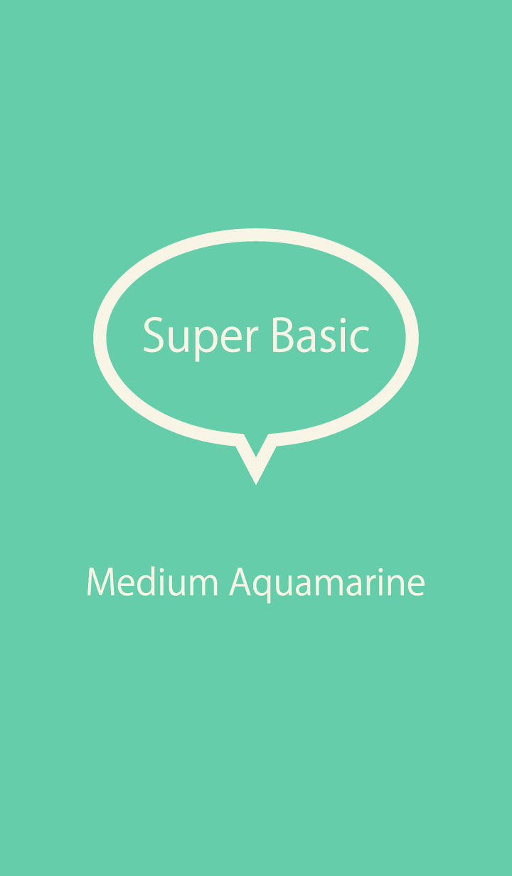 Super Basic Medium Aquamarine