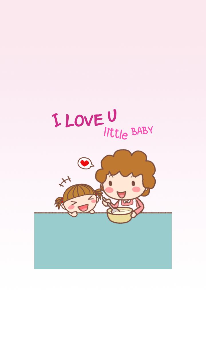 I LOVE U little BABY