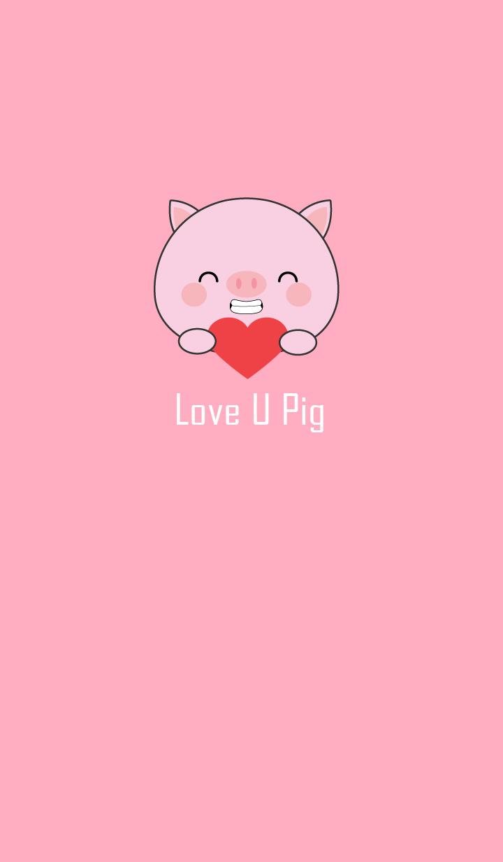 Love You Cute Pig Theme