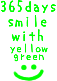 365days smile with yellowgreen