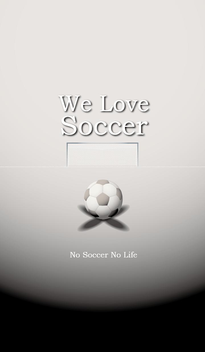We Love Soccer (WHITE)