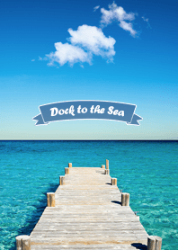 Dock to the Sea