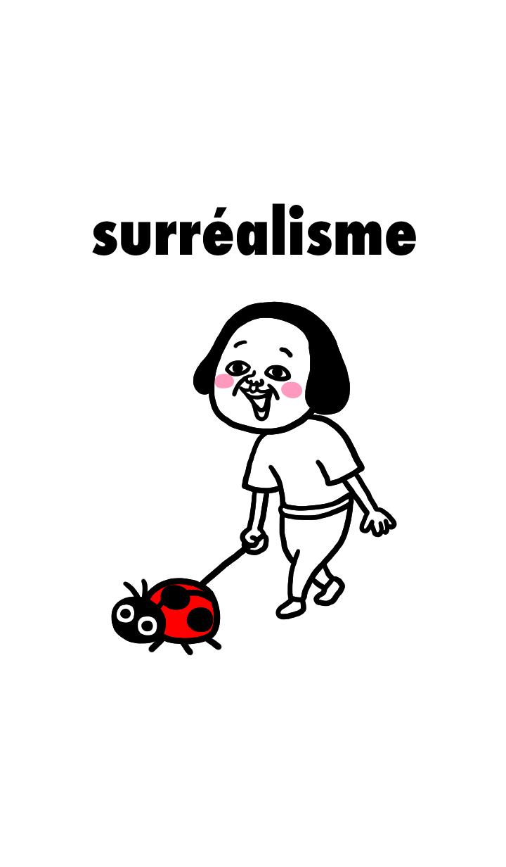 The Surrealism.