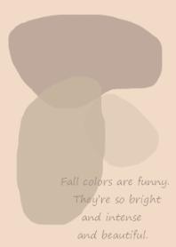 Fall colors -dusty beige