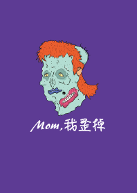 Mom,我歪掉