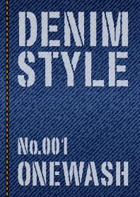 DENIM STYLE No.001 ONEWASH