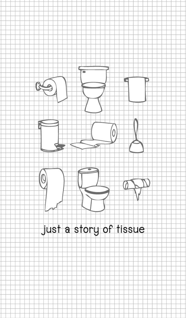 just a story of tissue