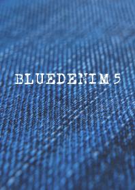 BLUEDENIM 5