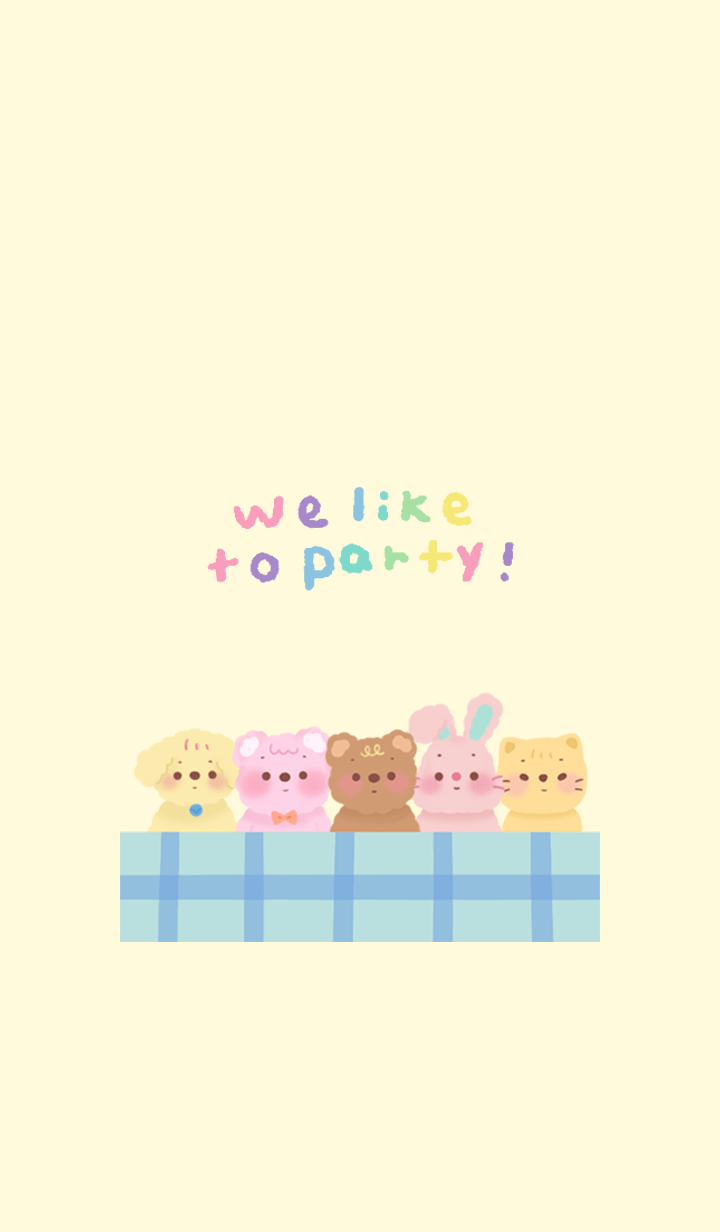 we like to party!