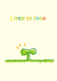 Little by little - jp
