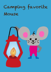 I love camping! Camp mouse