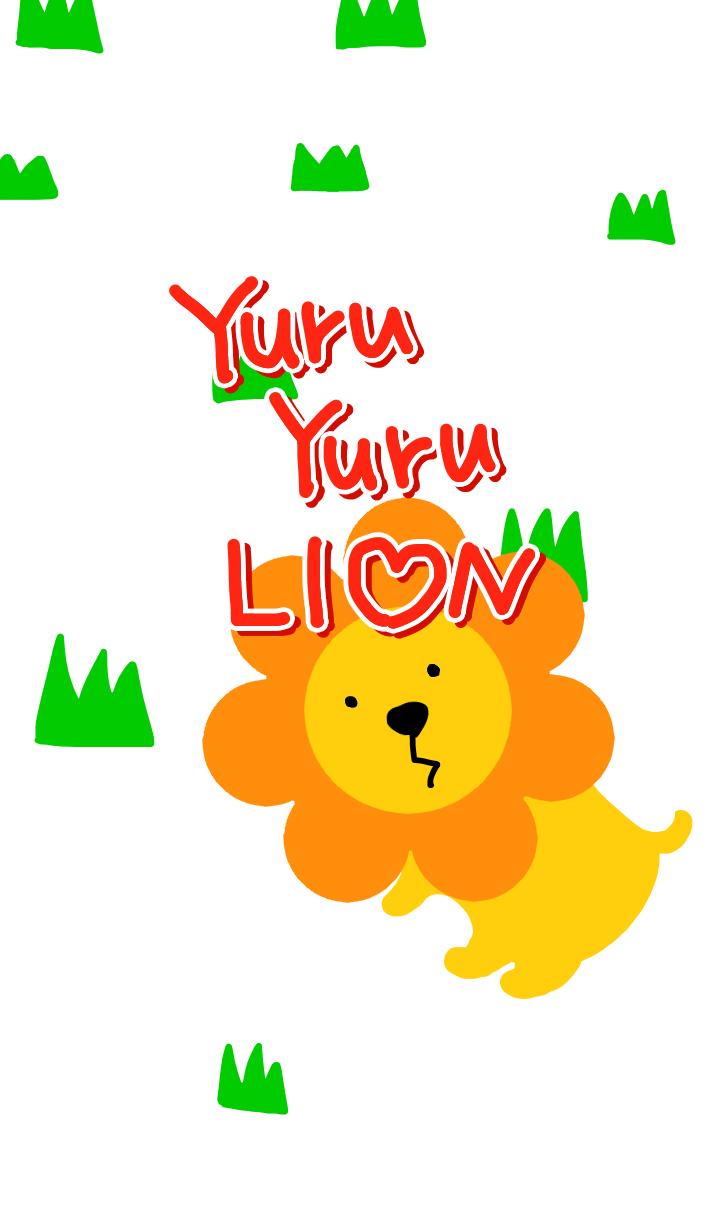 Yuru yuru LION
