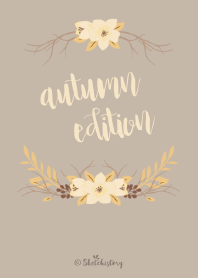 Floral Theme : Autumn Edition