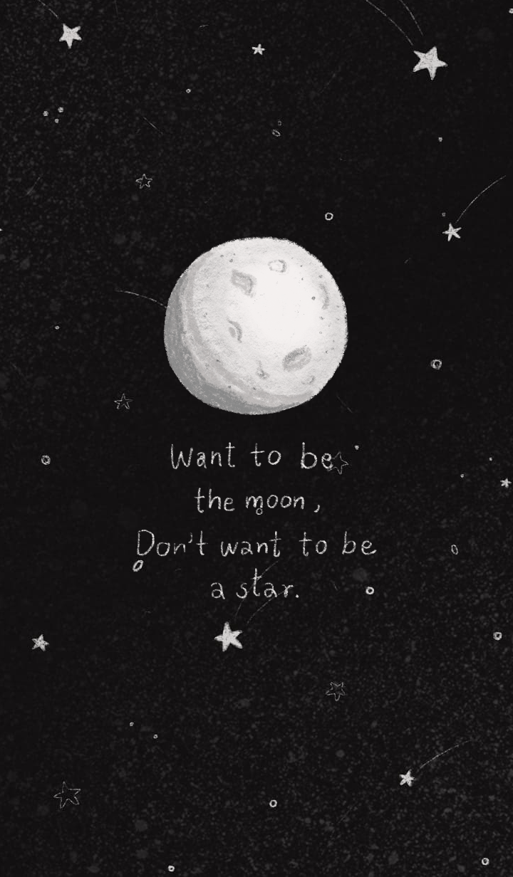 Want to be a moon, not a star. | Black