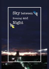 Sky between Evening and Night