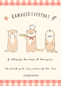 KAWAUSO EVERYDAY