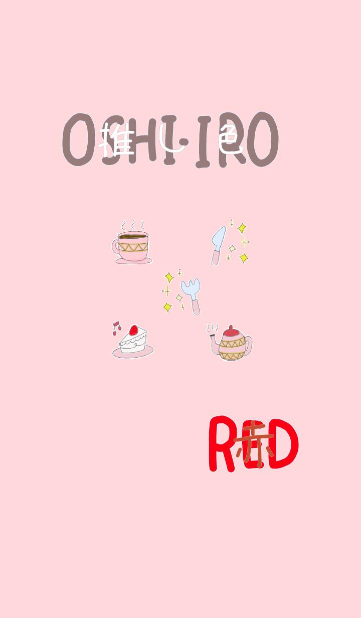 I found my OSHI-IRO , Red-14