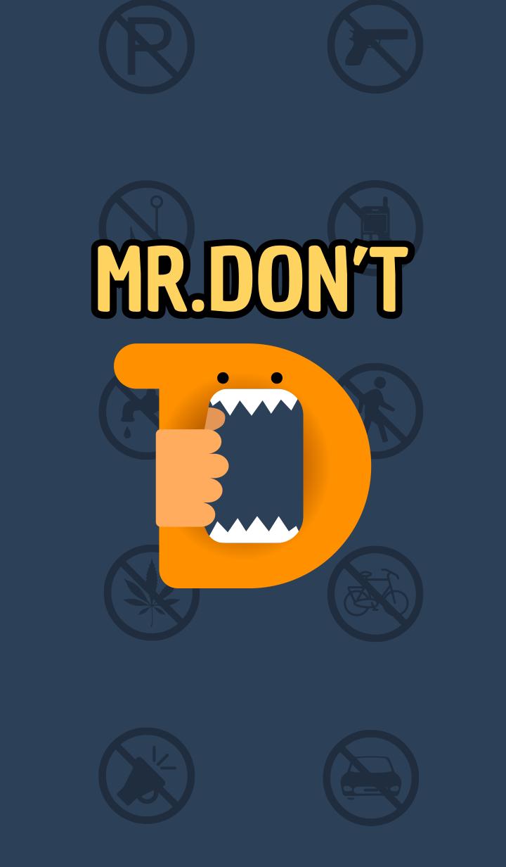 Mr. Don't- 不先生