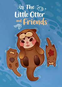 The Little Otter and Friends