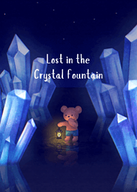 Lost in the Crystal fountain .