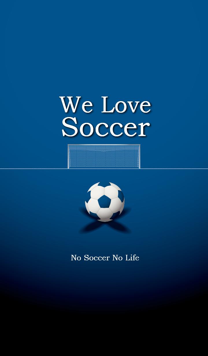 We Love Soccer (BLUE)