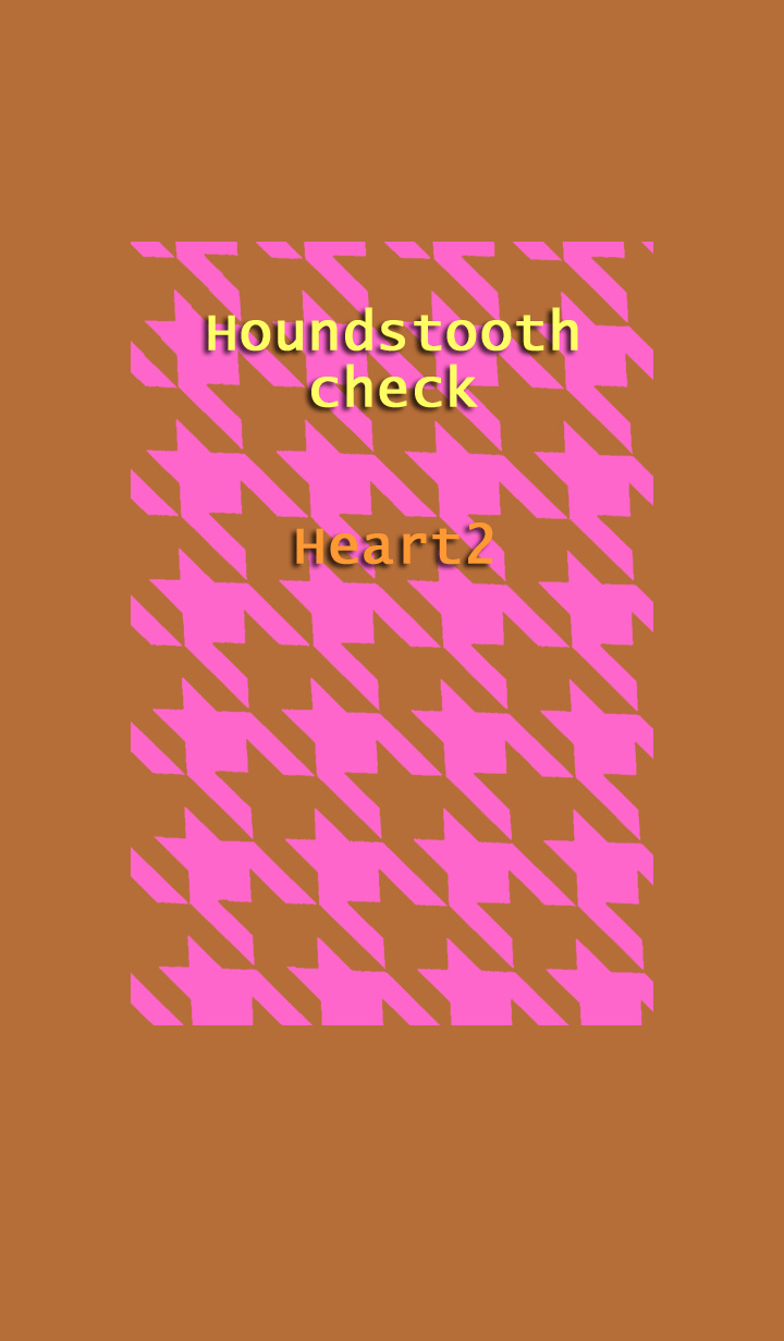 Houndstooth check<Heart2>