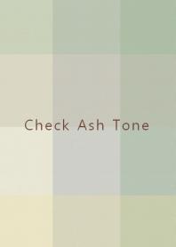 Check Ash Tone.