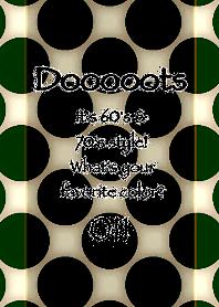 Dooooots011_GREEN TEA GREEN