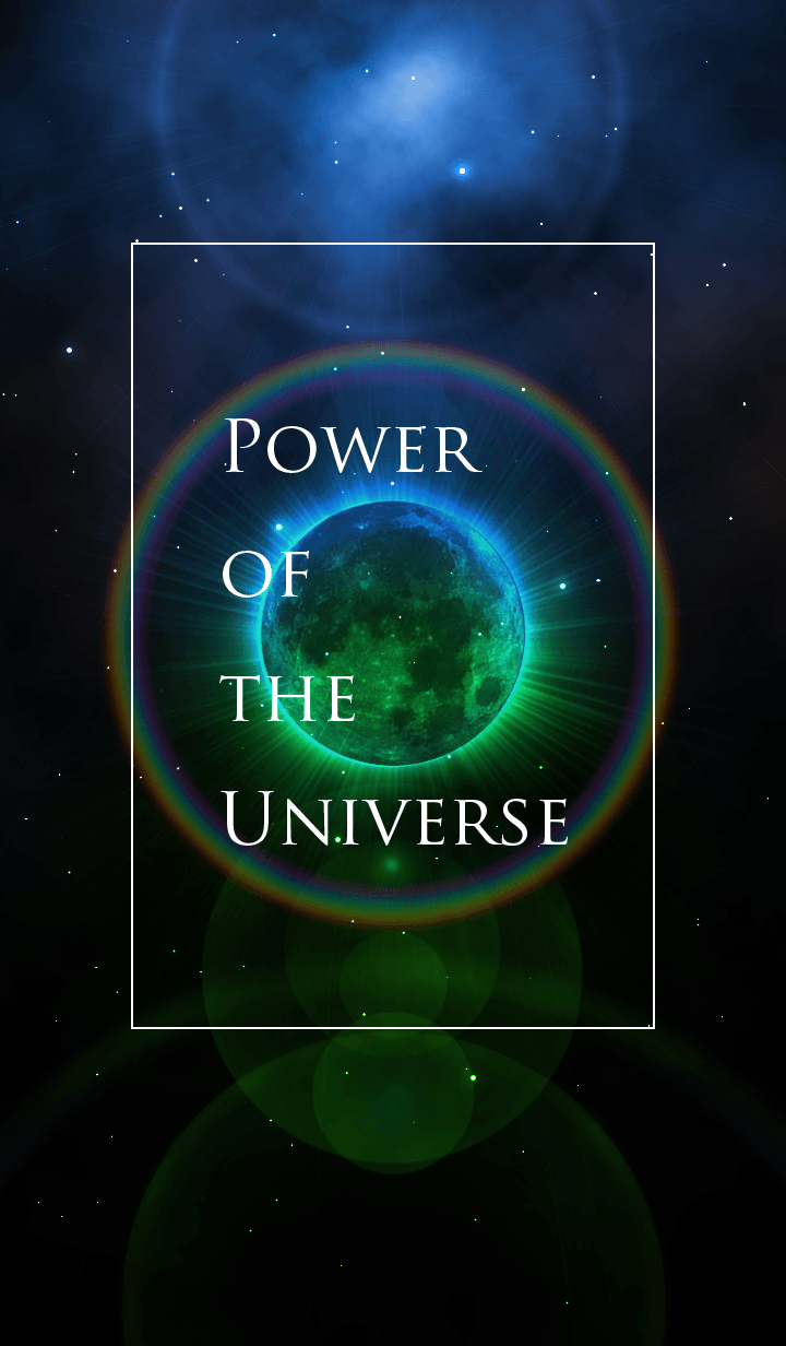 Power of the Universe.