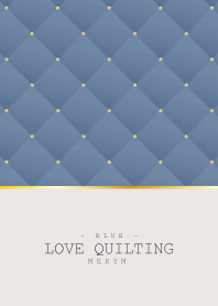 LOVE QUILTING BLUE #2020