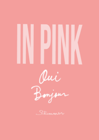Oui Bonjour IN PINK