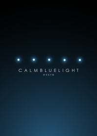 CALM BLUE LIGHT. -MEKYM-