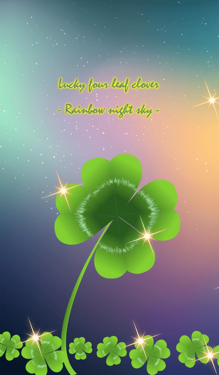 Happy four leaf clover and rainbow night