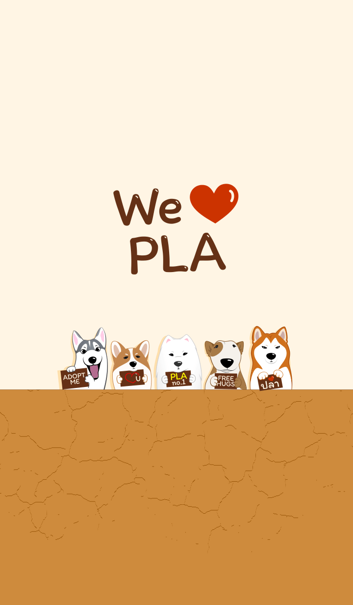 We love PLA