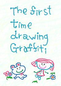 The first time drawing Graffiti 13