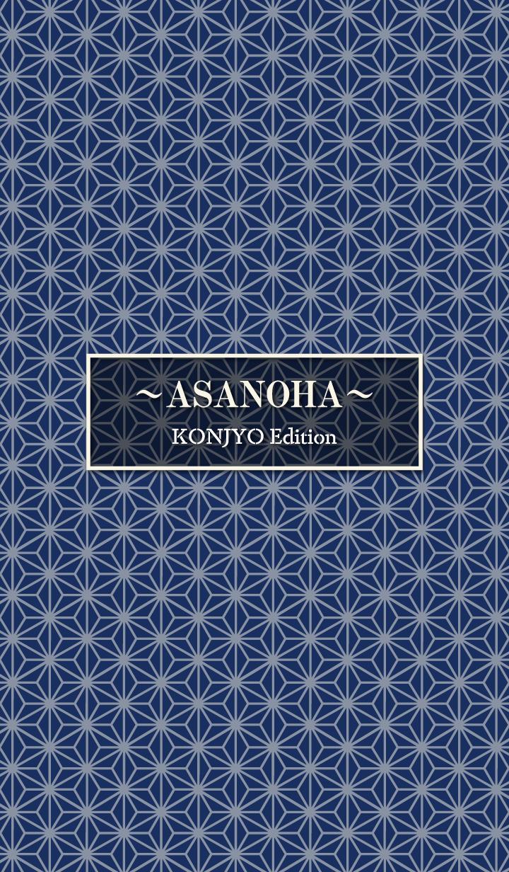 ASANOHA KONJYO Edition