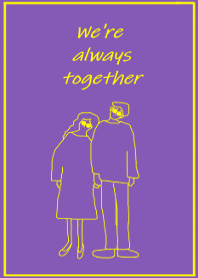 We're always together-purple yellow