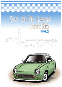 Car is My Lover Part16 TYPE.2