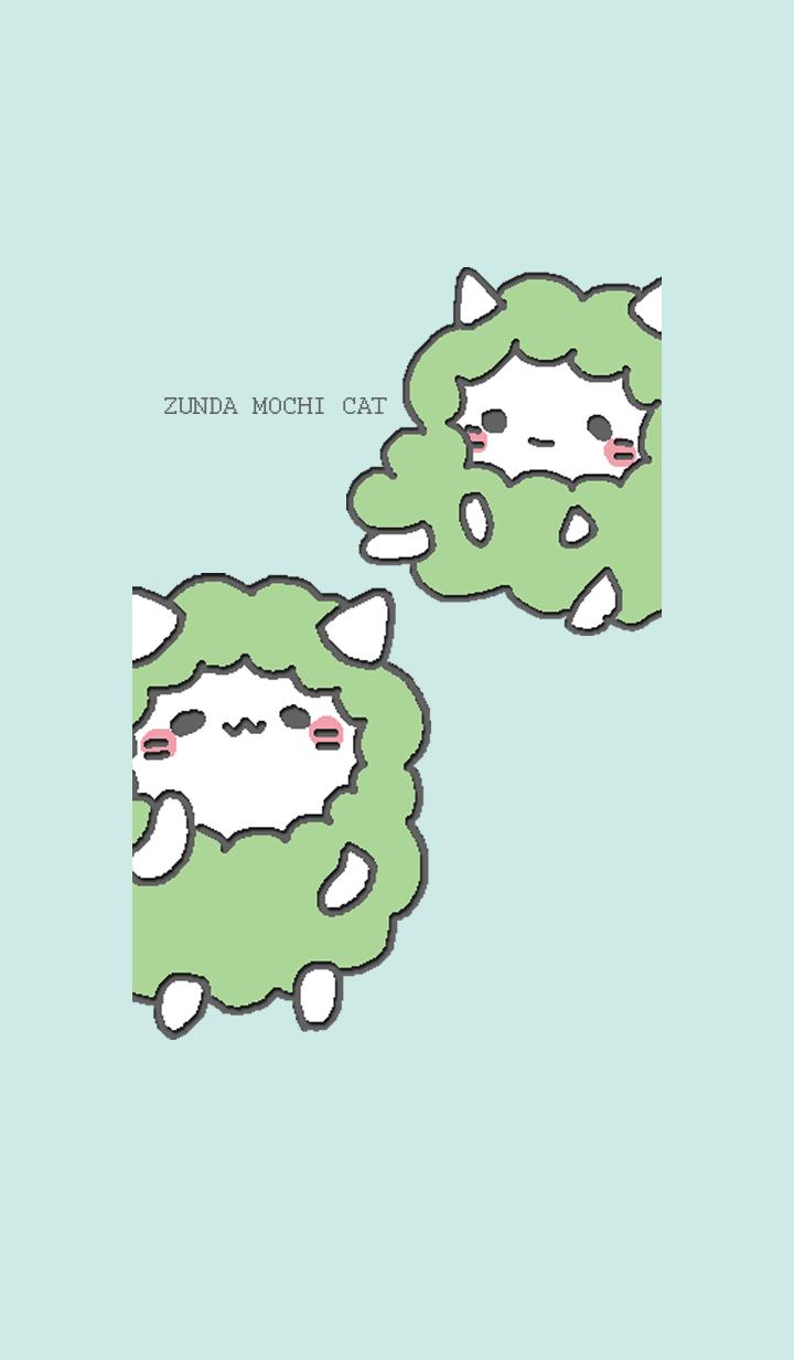 ZUNDA MOCHI CAT