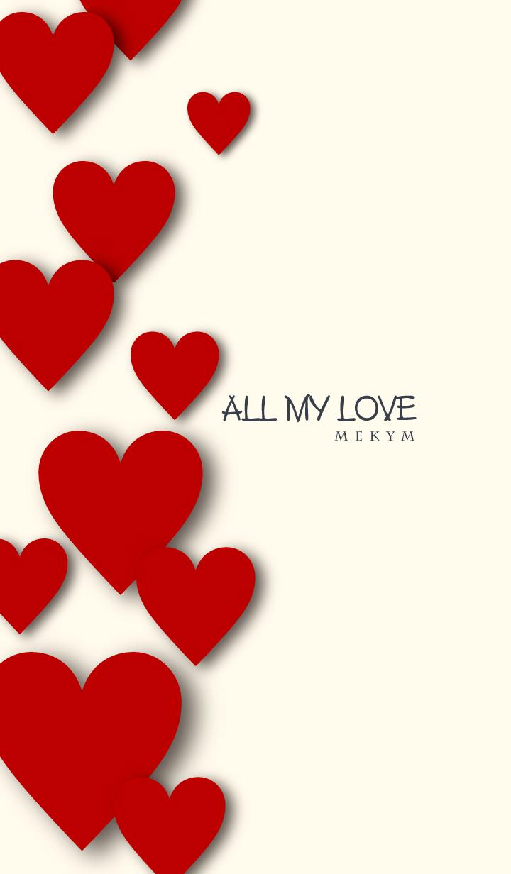 ALL MY LOVE -MEKYM- 17