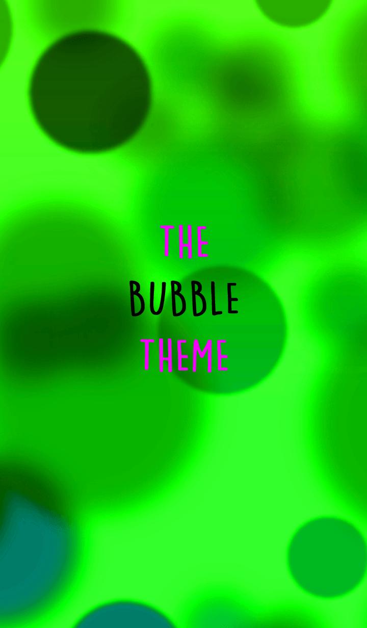 THE BUBBLE THEME 17
