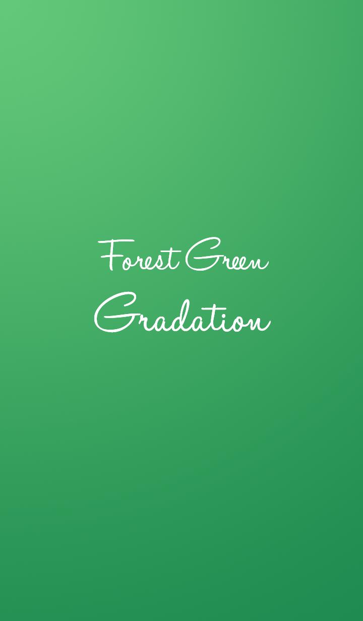 Forest Green Gradation.