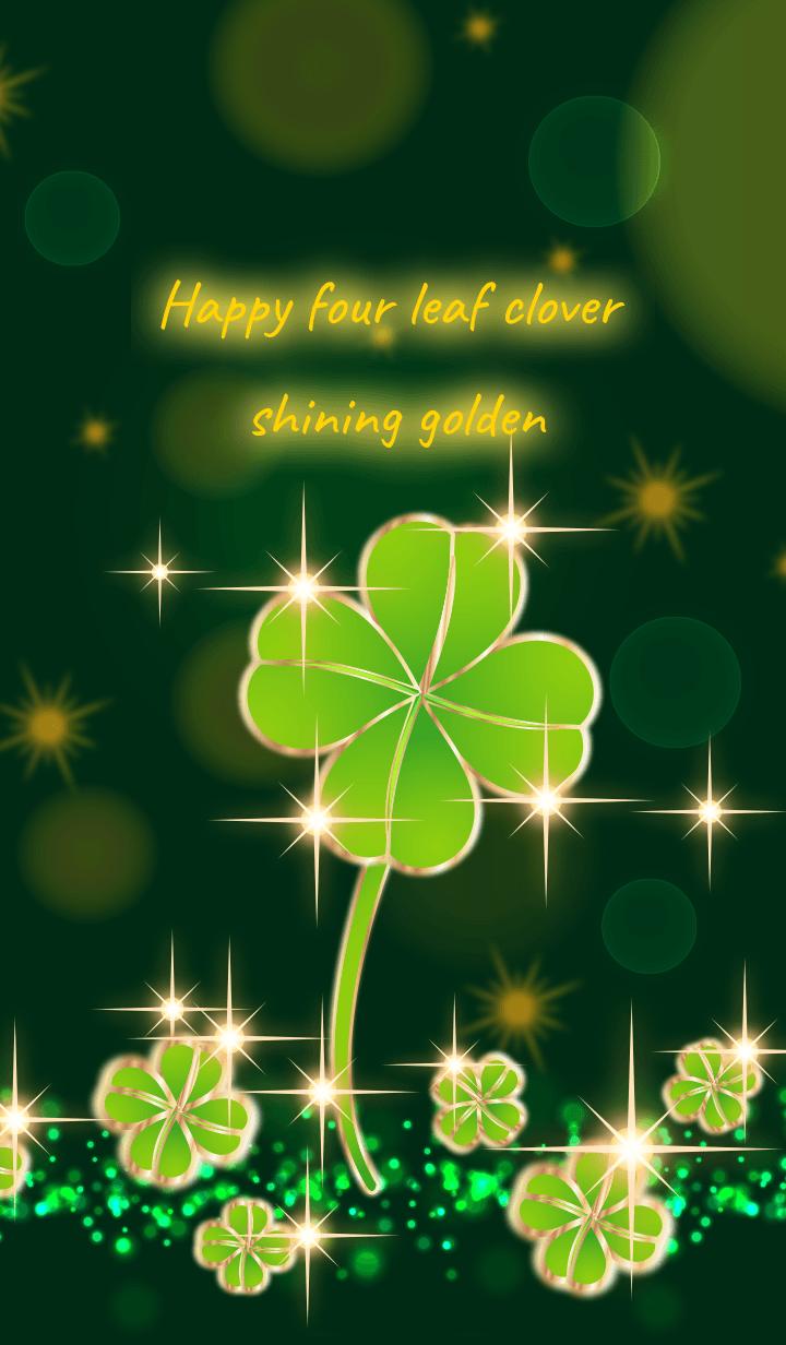 Happy golden four leaf clover