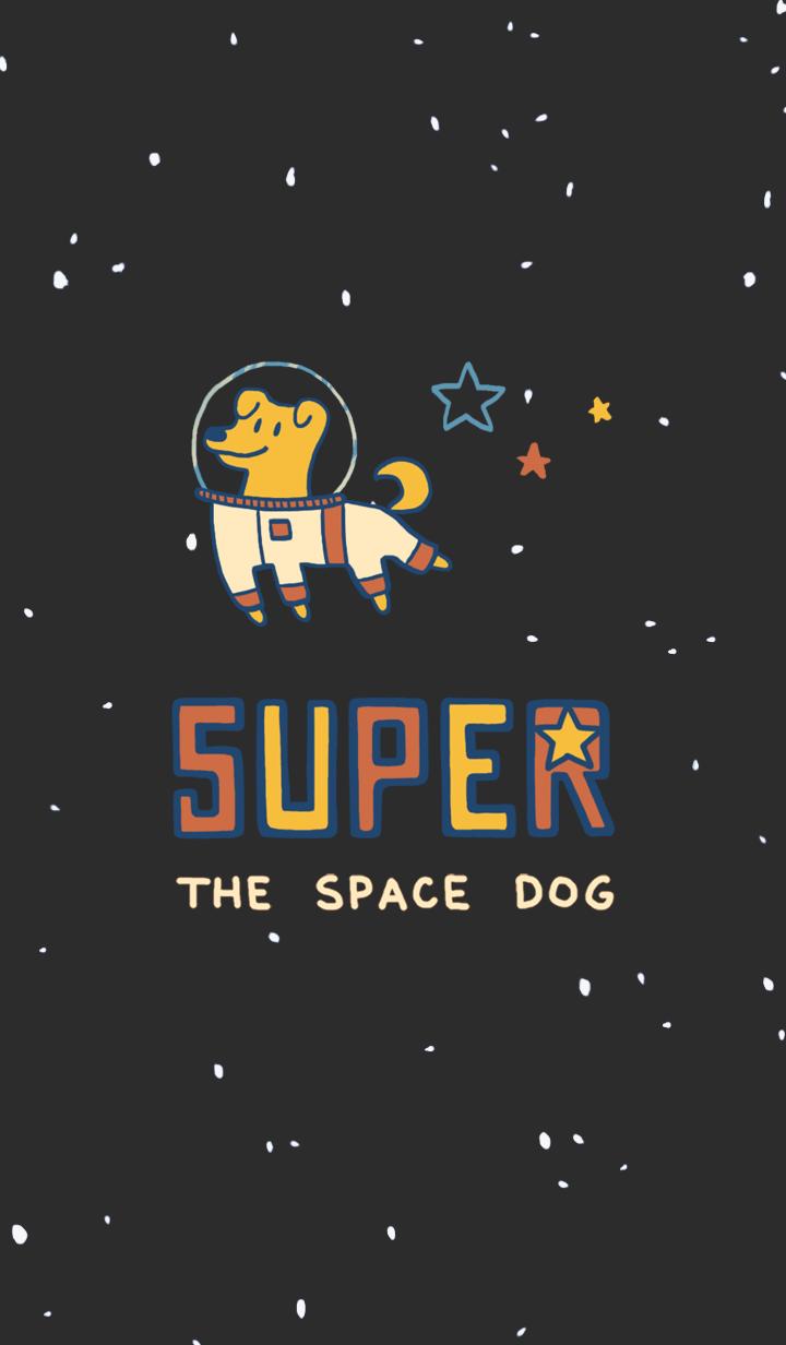 太空狗 SUPER