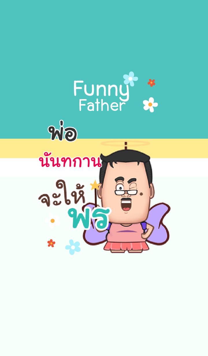 NUNTAKARN funny father V04