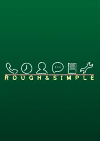 ROUGH & SIMPLE [Viridian]