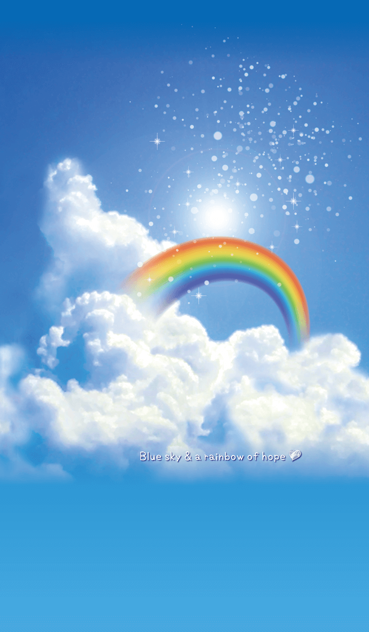 Blue sky & a rainbow of hope*